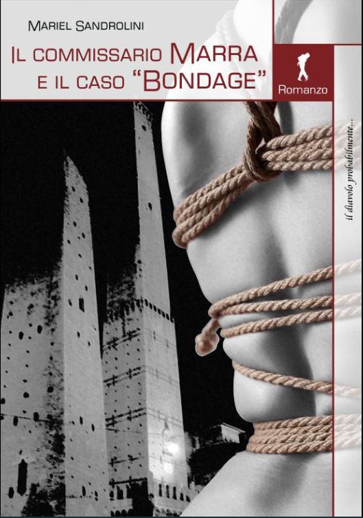 Book Cover: Il commissario Marra e il caso Bondage