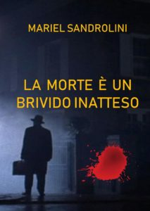 Book Cover: La morte è un brivido inatteso
