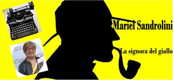 Mariel Sandrolini… ovvero la signora del giallo bolognese