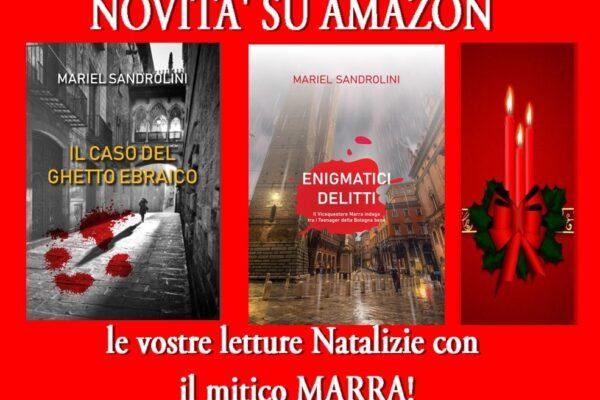 A Natale regalati un libro… su Amazon i casi del vicequestore MARRA,