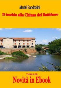 Book Cover: IL TESCHIO ALLA CHIUSA DEL BATTIFERRO